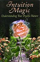 Intuition Magic by Linda Keen
