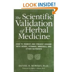 Scientific Validation of Herbal Medicine: Daniel Mowrey. As I intend to have more books about health, I also intend to learn more about alternative medicines, and this book is the culmination of years of scientific research applied go folklore, showing which remedies have true benefits. Worth investing in!