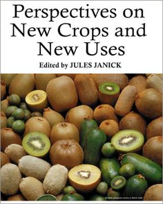 Perspectives on New Crops and New Uses