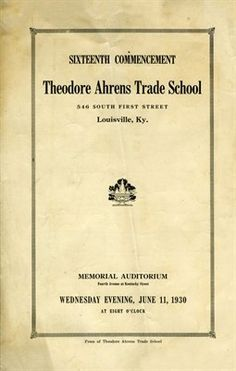 Jefferson County, Kentucky Books & Photos: 1930 16th Commencement Theodore Ahrens Trade School, Louisville, Ky Jefferson County, Genealogy, Kentucky, Nostalgia, School, Books, Photos, Libros, Pictures