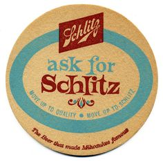 "Ask For Schlitz   www.LiquorList.com  ""The Marketplace for Adults with Taste"" @LiquorListcom   #LiquorList"