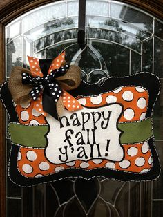 Happy Fall Y'all burlap door hanger. Kids Healthy Teeth - pediatric dentist in Katy, TX @  kidshealthyteeth.com