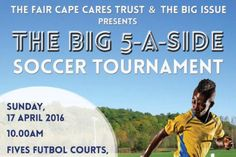 The Big Five-a-Side Soccer Tournament at Century City.  Raise funds for education in this fantastic football fiesta.  http://www.capetownmagazine.com/events/the-big-five-a-side-soccer-tournament-at-century-city/2016-04-17/11_37_56570