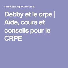 Debby et le crpe | Aide, cours et conseils pour le CRPE