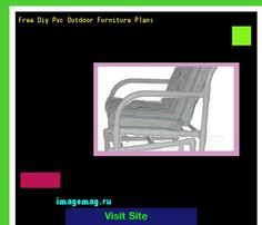 Great Free Diy Pvc Outdoor Furniture Plans 212616   The Best Image Search Part 30