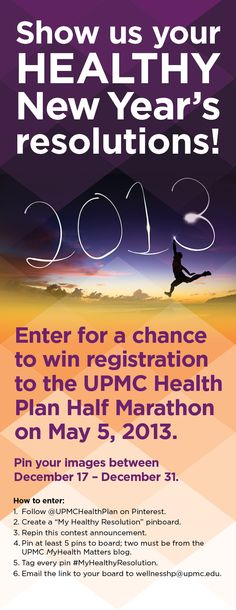 Pin your healthy #resolutions and send us the link for a chance at a free half #marathon registration! #MyHealthyResolution