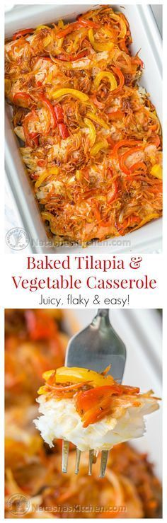 This Baked Tilapia & Veggie Casserole is so juicy and delicious. Easy, excellent dish and great for company! @natashaskitchen