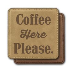Square Leather Coasters (6) - Coffee Here Please