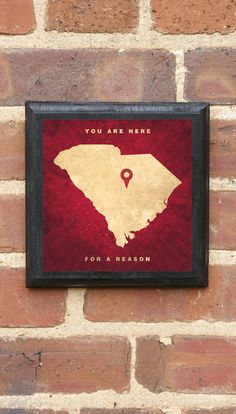 South Carolina - You are here for a reason Vintage Style Plaque / Sign Decorative & Custom Color and Location Southern Charm, Southern Style, Down South, Wall Plaques, Nebraska, South Carolina, House Warming, Colorful Backgrounds, Diy Projects