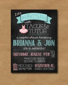 Tacos & Tutus chalkboard baby shower invitation!