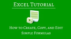 New to Excel formulas. We show the basics on how to create formulas, copy and edit them in a worksheet using cell references.