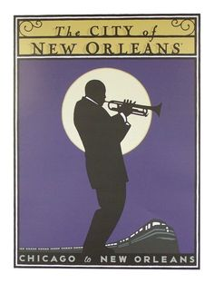 Vintage poster - City of New Orleans Art Print by mosfunky Jazz Poster, Poster City, Poster Ads, Train Posters, Railway Posters, New Orleans Art, Train Art, Cool Posters, Art Posters