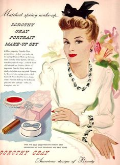 Advertising/ Beauty Ad with Dorothy Gray/ Vintage Makeup Ad/ Hairstyle/ Vintage Hair/ Illustration Vintage Makeup Looks, Vintage Makeup Ads, Retro Makeup, Vintage Ads, Vintage Prints, Unique Vintage, Vintage Posters, 1940s Makeup, Vintage Vanity