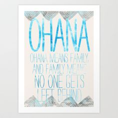 OHANA Art Print by Sara Eshak, quote from the Disney movie Lilo and Stich.