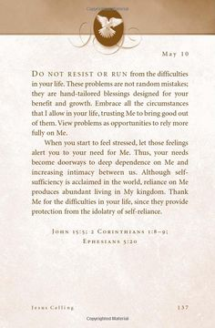 """""""Thank me for difficulties... they provide protection from the idolatry of self-reliance."""""""