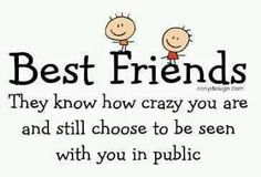thank goodness for best friends!
