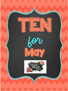 Teach Speech 365: Ten for May Speech and Language Activity Packet FREEBIE! Pinned by SOS Inc. Resources. Follow all our boards at pinterest.com/sostherapy/ for therapy resources.