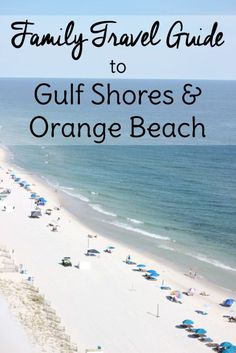 Things for families to do on their Gulf Shores Alabama vacation!