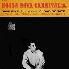 Dave Pike - 1962 - Bossa Nova Carnival (New Jazz)