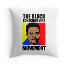 """Black Consciousness Movement (BCM)-Steve Biko"" Throw Pillows by truthtopower | Redbubble"
