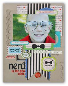 Nerd is the new Cool - Scrapbook.com