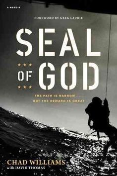 Buy SEAL of God by Chad Williams, David Thomas, Greg Laurie and Read this Book on Kobo's Free Apps. Discover Kobo's Vast Collection of Ebooks and Audiobooks Today - Over 4 Million Titles! Becoming A Navy Seal, Books To Read, My Books, Greg Laurie, Spiritual Needs, Us Navy Seals, Book Suggestions, Along The Way, Great Books