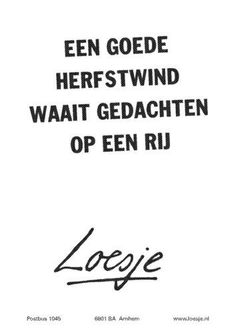 It's called 'Uitwaaien' in Dutch. I think I invented the word ^^ Words Quotes, Wise Words, Sayings, Dutch Words, Word Poster, Dutch Quotes, Running Quotes, Health Quotes, Good Thoughts
