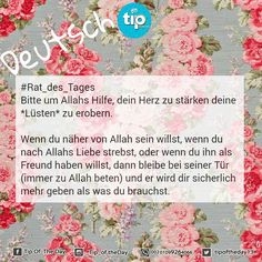 #rat_des_tages #allah #deutsch #tip_of_the_day #life #daily #sunan #teachings #islamic #posts #islam #holy #quran #good #manners #prophet #muhammad #muslims #smile #hope #jannah #paradise #quote #inspiration