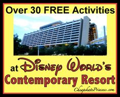 Over 30 Free Activities at Disney World's Contemporary Resort! (planning article, great for a free day with no park tickets)