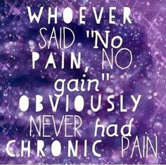 I conquer with this, so often people are Misled to believe their Pain is their weakness! How sad for that poor sufferer! It isn't true, you are Strong & Brave for dealing with pain on a regular basis.. Keep fighting do Not ever except your pain as Weakness...