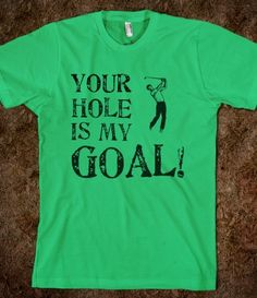 ✔️Your Hole Is My Goal - Golf Humor.