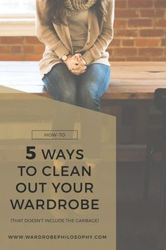 38 billion pounds of clothing is sitting in our landfills! Cleaning out your closet can be overwhelming- here are 5 practical tips on how to organize and clean out your closet and wardrobe. Click now to see the post on Wardrobe Philosophy or pin for later inspiration!