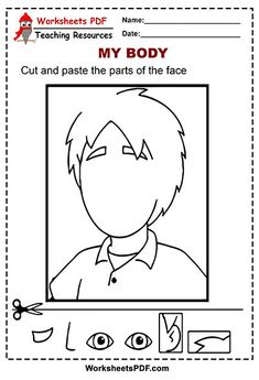 Cut and Paste the Parts of the Face - Worksheets PDF Back To School Worksheets, Cut And Paste Worksheets, Free Printable Worksheets, Worksheets For Kids, Body Parts For Kids, Human Body Parts, Body Preschool, Free Preschool, Free Activities For Kids