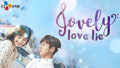 Lovely Love Lie (The Liar and His Lover) - - Episode 12 - Watch Full Episodes Free on DramaFever
