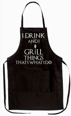 Game of Thrones Grilling Apron - Dad's Grilling Apron - Grilling Apron - I Drink and Know Things - Apron by BeyondBasicBoutique on Etsy Grill Apron, Bbq Apron, Funny Aprons For Men, Diy Father's Day Gifts Easy, Custom Aprons, Personalized Aprons, Sewing Aprons, Game Of Thrones, Apron Designs