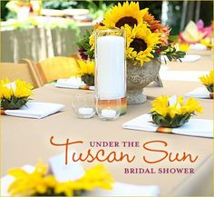 "I'm so excited to share this latest ""Real Party"" feature with you... it's a gorgeous 'Under the Tuscan Sun"" bridal shower featuring vibrant sunflowers and"