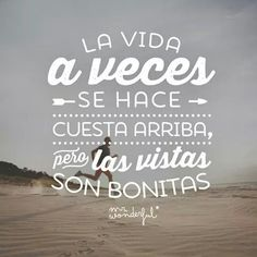 wonderful on Wisdom Quotes, Life Quotes, Wonder Quotes, Thinking Quotes, Spanish Quotes, Quote Posters, Good Mood, Wise Words, Positive Quotes