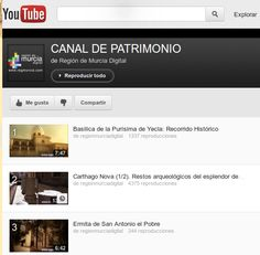 CANAL DE PATRIMONIO de Región de Murcia Digital. #videos #virtual