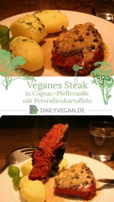 Veganes, selbstgemachtes Steak in Cognac-Pfeffersoße mit Petersilienkartoffeln. Das Steak ist innen ganz zart und außen schön knusprig. Ein vornehmes Essen für besondere Dinner .