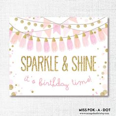 Coordinating with the Sparkle and Shine invitation, welcome your guests and set the tone of the party right from the start with this sign. Just
