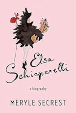 """""""Elsa Schiaparelli: A Biography"""" (Knopf), by Meryle Secrest, out October 7th. Between the First and Second World Wars, Schiaparelli revolutionized the way women dress, but today, Secrest writes, """"the most extraordinary fashion designer of the twentieth century is … just a name on a perfume bottle."""" Perhaps that is why Secrest—who has also written books on Frank Lloyd Wright, Leonard Bernstein, Stephen Sondheim, and Modigliani, among others..."""