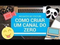 Como Criar um Canal do Zero   Iniciantes no Youtube #MadyemVeda25