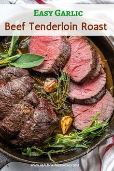 Tender and juicy Beef Tenderloin Roast made with a simple garlic marinade and baked in the oven to perfection. It is the perfect main course for your holiday dinner festivities or family get-togethers. #beeftenderloin #tenderloinroast #fillet #filletmignon #roasttenderloin #lowcarb via @healthyfitnessmeals