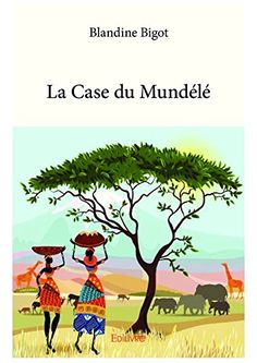 Buy La Case du Mundélé by Blandine Bigot and Read this Book on Kobo's Free Apps. Discover Kobo's Vast Collection of Ebooks and Audiobooks Today - Over 4 Million Titles! Free Apps, Audiobooks, Ebooks, This Book, Reading, Collection, Products, Reading Books, Gadget