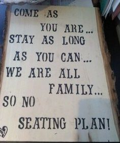 Let's post this in the entry where people come in!  LOVE this!!    No seating plan sign! Got wood and stencil from Michael's
