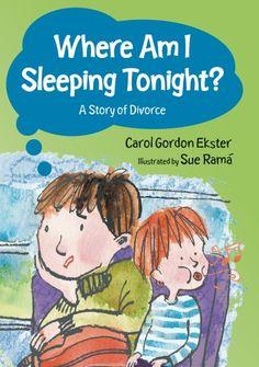 Where am I Sleeping Tonight? (A Story of Divorce)