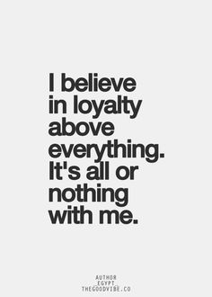 loyalty quotes pinterest - Google Search