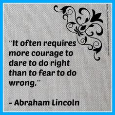 Abraham Lincoln quote....hear that politicans