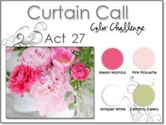 Stacey's Stamping Stage: Curtain Call Color Challenge: {ACT 27} Melon Mambo, Pink Pirouette, Certainly Celery, White