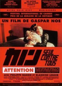 Seul contre tous, by Gaspar Noe